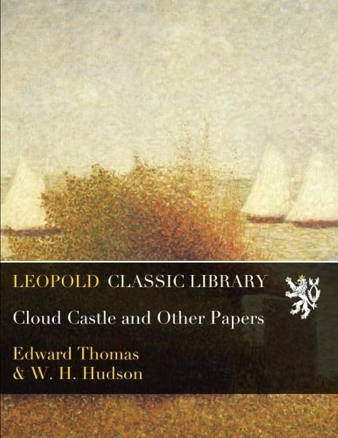 任命素人麻酔薬Cloud Castle and Other Papers