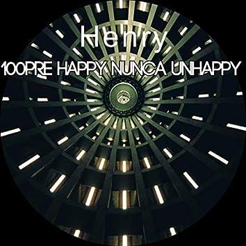 100Pre Happy Nunca Unhappy