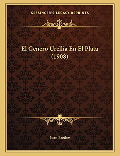 Genero Urellia En El Plata (1908)
