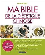 Ma bible de la diététique chinoise de Marie Borrel