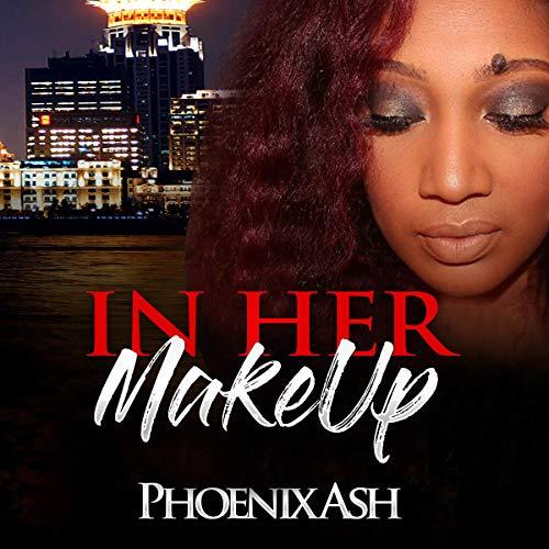 In Her MakeUp audiobook cover art