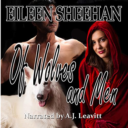 Of Wolves and Men Audiobook By Eileen Sheehan cover art
