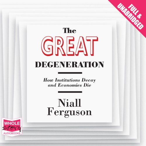 The Great Degeneration audiobook cover art