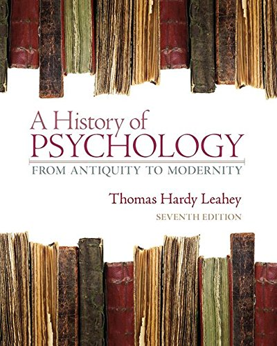 A History Of Psychology From Antiquity To Modernity 7th Edition