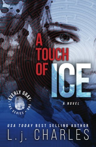 Book: a Touch of Ice - an everly gray adventure by L. j. Charles