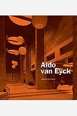 Aldo van Eyck Hardcover