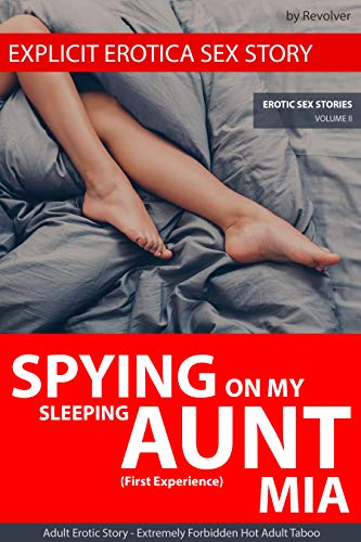 EXPLICIT EROTICA SEX STORY: Spying On My Slee