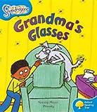 Oxford Reading Tree: Level 3: Snapdragons: Grandma's Glasses