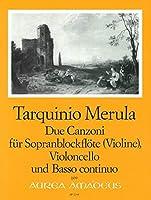 MERULA T. - Canzoni (2) para Flauta de Pico Soprano (Violin), Violoncello y Piano (Nitz)
