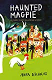 Haunted Magpie (Isabel Flores Mallorcan Mystery)