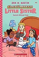 Karen's Kittycat Club, Volume 4 (Baby-Sitters Little Sister)