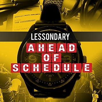 Ahead of Schedule
