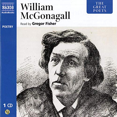 The Great Poets: William McGonagall