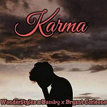 Karma (feat. WonderStylez, Bamby & Bryant Corleone)