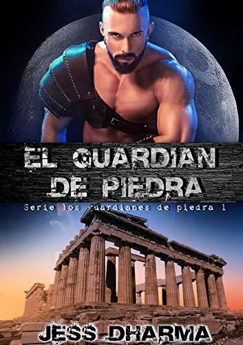 El guardián de piedra: Los guardianes de piedra 1