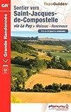 Sentier vers Saint-Jacques-de-Compostelle via Le Puy  Moissac-Roncevaux