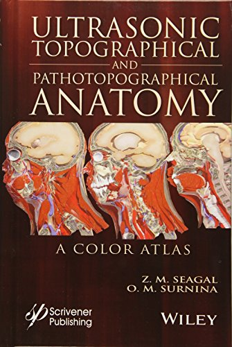 Ultrasonic Topographical and Pathotopographical Anatomy: A Color Atlas