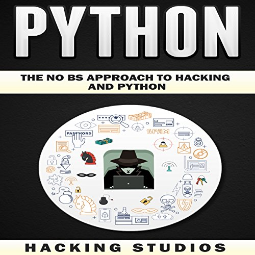 Python: The No BS Approach to Hacking and Python audiobook cover art