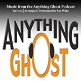 Music from the Anything Ghost Podcast