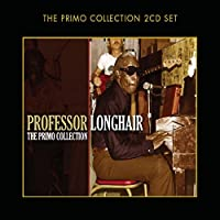 Primo Collection by PROFESSOR LONGHAIR (2009-05-19)