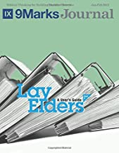 Lay Elders | 9Marks: A User's Guide, Part 2 | 9 Marks Journal
