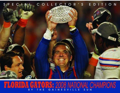 Florida Gators: 2008 National Champions