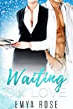 Waiting on Love: A Steamy Instalove Medical Romance (Waiting on Love Series Book 1)