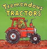 Tremendous Tractors (Amazing Machines S.)
