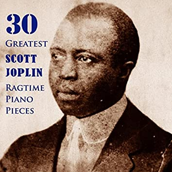 30 Greatest Scott Joplin Ragtime Piano Pieces