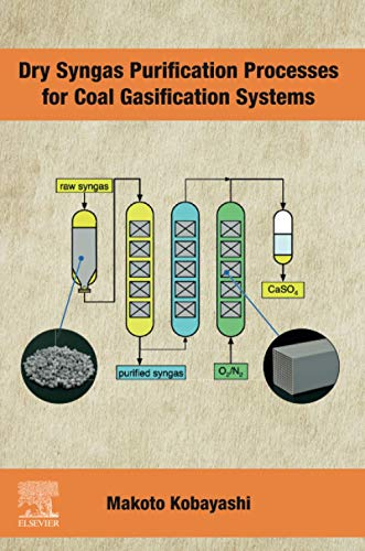 Dry Syngas Purification Processes for Coal Gasification Systemsの詳細を見る