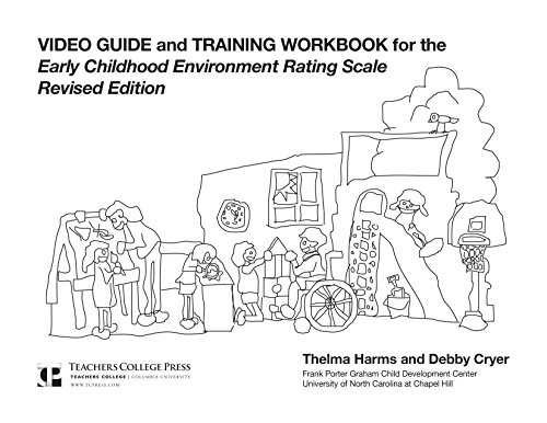 Video Guide And Training Workbook For Early Childhood Environment Rating Scale