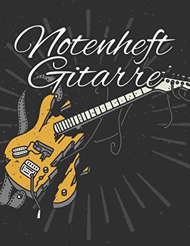 Notenheft Gitarre: Blanko - Leere Tabs und Akkorde - Musik Schreibheft - Leere Notensysteme - Tabulator und Akkord Notenblock - Ca. DIN A6