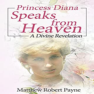 Princess Diana Speaks from Heaven: A Divine Revelation audiobook cover art