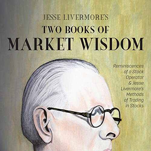 Jesse Livermore's Two Books of Market Wisdom cover art