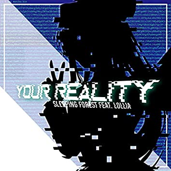 Your Reality (feat. Lollia)