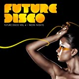 Future Disco, Vol. 4 - Neon Nights