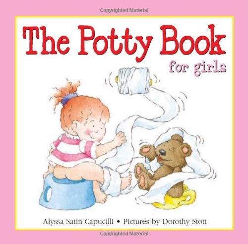 The Potty Book for Girls (Potty Book for Her and Him) by Alyssa Satin Capucilli (2007-01-26)