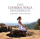 Das Chakra-Yoga Praxisbuch - Ralph Skuban
