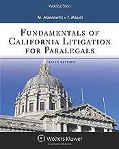 Fundamentals of California Litigation for Paralegals (Aspen Paralegal)