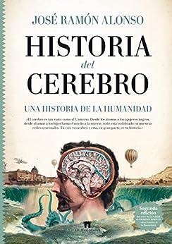 Historia del cerebro (Guadalmazán) de [José Ramón Alonso Peña]