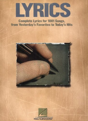 Compare Textbook Prices for Lyrics: Complete Lyrics for Over 1001 Songs from Yesterday's Favorites  ISBN 9781423404125 by Hal Leonard Corp