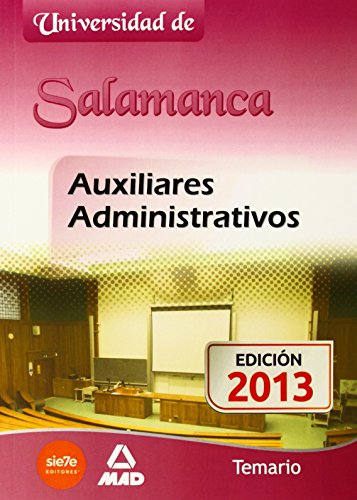 Auxiliares Administrativos de la Universidad de Salamanca. Temario (Castilla Leon)