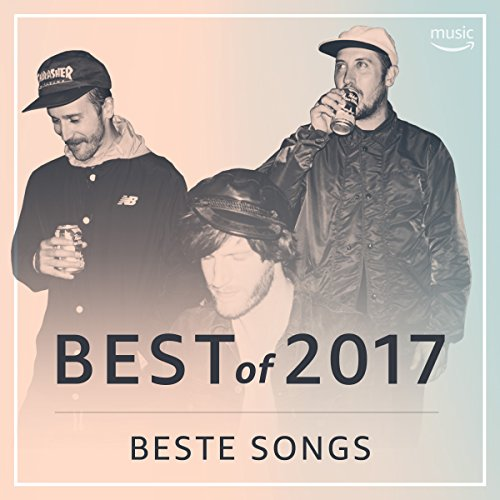 Best of 2017: Beste Songs