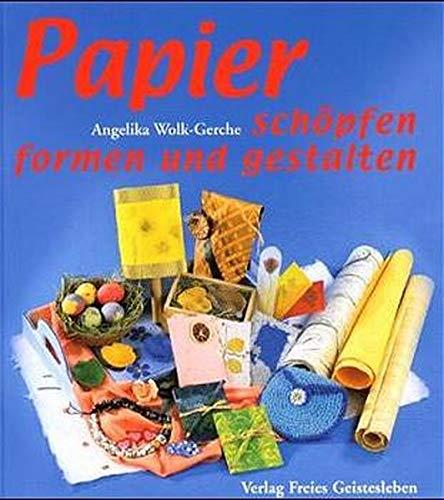 Papier - schöpfen und gestalten