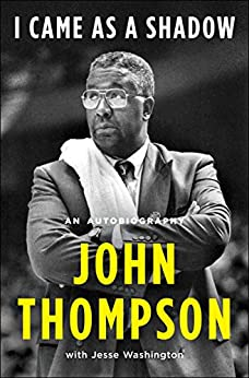 I Came As a Shadow: An Autobiography by [John Thompson]