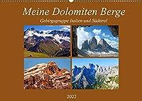 Meine Dolomiten Berge (Wandkalender 2022 DIN A2 quer): Impressionen meiner schoensten Berge in den Dolomiten (Monatskalender, 14 Seiten )