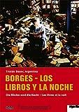Borges - Los Libros Y La Noche (OmU) - Walter Santa Ana