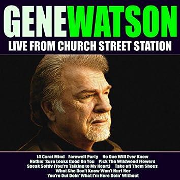 Gene Watson Live From Church Street Station