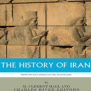 The History of Iran from Ancient Persia to the Ayatollahs audiobook cover art
