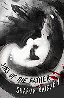 Sins of the Father by [Sharon Bairden]